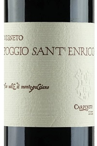 Carpineto Vino Nobile di Montepulciano Vigneto di Poggio Sant'Enrico
