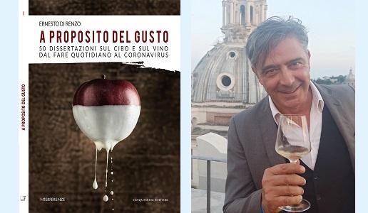 A proposito del gusto di Ernesto di Rienzo, casa editrice Cinquesensi € 20