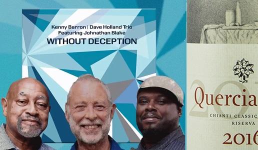 Without Deception di Dave Holland e la Riserva di Querciabella