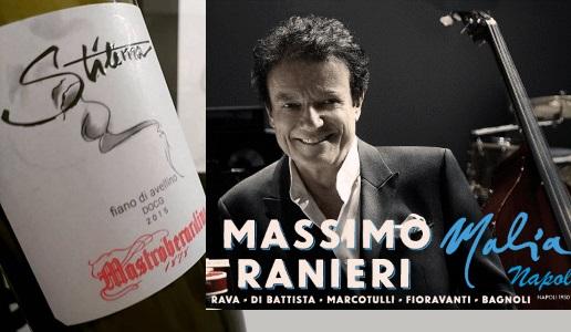 Mastroberardino Stilema Fiano di Avellino - Massimo Ranieri Malia