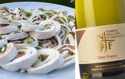 Rotolo di mozzarella di bufala abbinato a Valdobbiadene Prosecco Superiore Vigneto della Riva di San Floriano 2018 Nino Franco