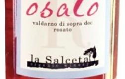 La Salceta Rosato Osato Val d'Arno di Sopra vino toscana