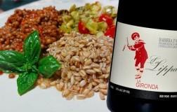 Farro lenticchie e zucchine con Barbera d'Asti La Lippa 2020 La Gironda